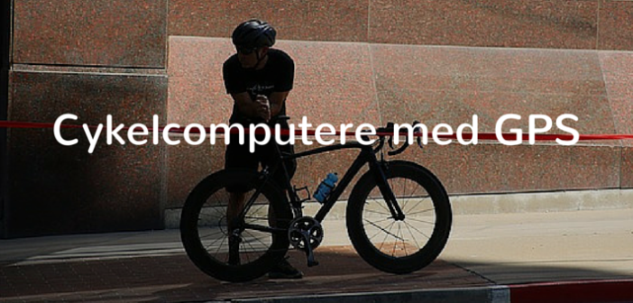 cykelcomputere med GPS